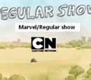 Marvel/ regular show
