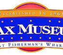 Wax Museum at Fisherman's Wharf