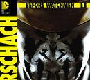Before Watchmen: Rorschach Vol 1 1