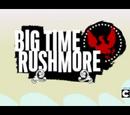 Big Time Rushmore