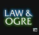 Law & Ogre