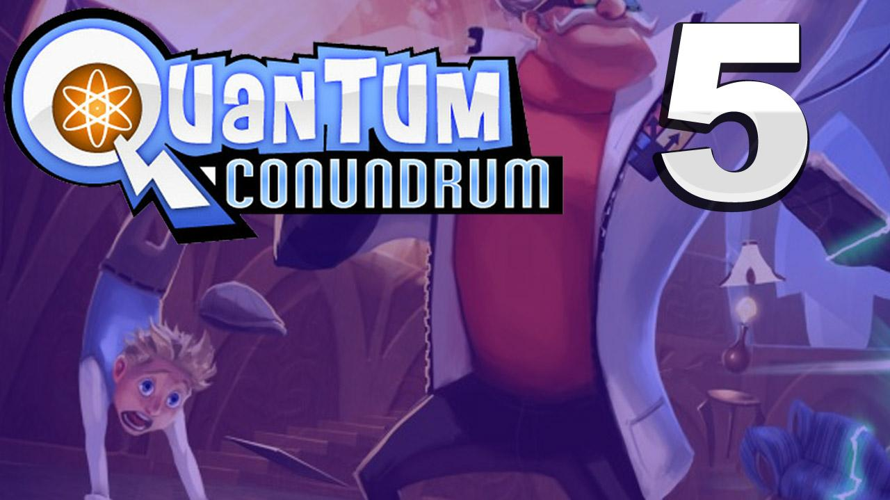 Quantum Conundrum A Fluffy Journey of Discovery Gameplay Walkthrough (Part 5 51)