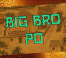 Big Bro Po/Transcript