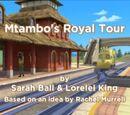 Mtambo's Royal Tour