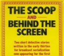 The Scoop and Behind The Screen