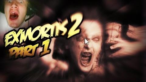 Exmortis 2 - Part 1