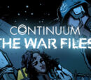 Continuum: The War Files