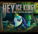 Hey Ice King Why did You Steal our Garbage