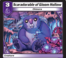 Scaradorable of Gloom Hollow