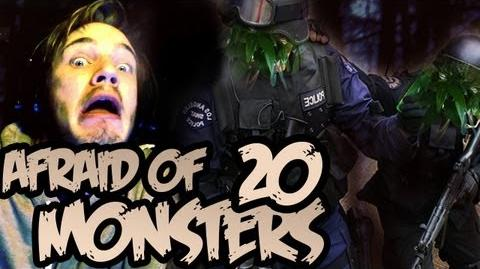 Afraid of Monsters - Part 20