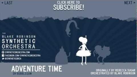 Adventure Time - Oh Bubblegum Orchestra