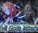 """Evil Gods Attack!"""