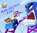 Man-Arctica the Ride