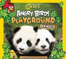 Angry Birds Playground: Animals: An Around-The-World Habitat Adventure