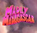 Madly Madagascar/Galería