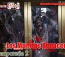 Los Muertos Renacen/Temporada 2