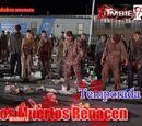 Los Muertos Renacen/Temporada 3