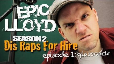 Dis Raps For Hire - Season 2 Episode 1: Glasscock