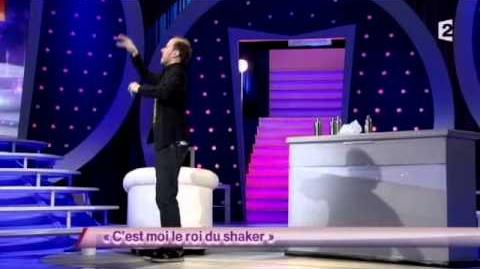 C'est moi le roi du shaker