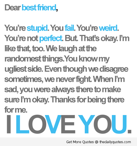 I Love You Best Friend Long Quotes : Image I Love You Best Friend  Friendship Quotes