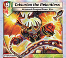 Tatsurion the Relentless