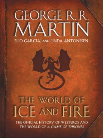 The World of Ice and Fire A Song of Ice and Fire Wiki