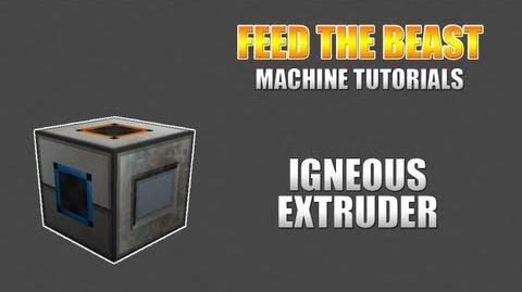 Feed The Beast Machine Tutorials Igneous Extruder
