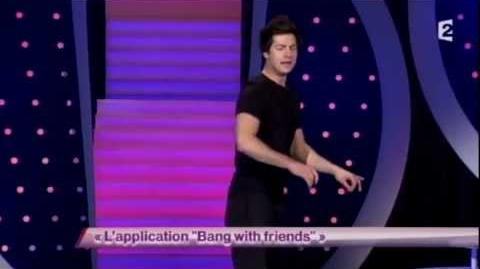 "L'application ""Bang with friends"""