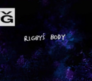 Rigby'nin Bedeni