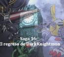 Saga 016: El regreso de DarkKnightmon