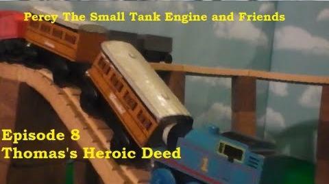 Thomas's Heroic Deed