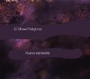 El Show Peligroso, ¡Promo:Nuevo Episodio!