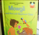Mowgli and the Lost Elephant Child