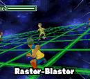 Raster-Blaster