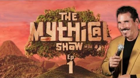 Episode 1 (The Mythical Show)