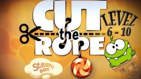 Cut the Rope (Steam Box) Level 6 - 10