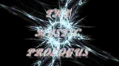 The Mystic Prologus/Capítulo 4