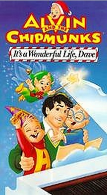 Image A Tc It 39 S A Wonderful Life Dave Vhs Munkapedia The Alvin And The Chipmunks