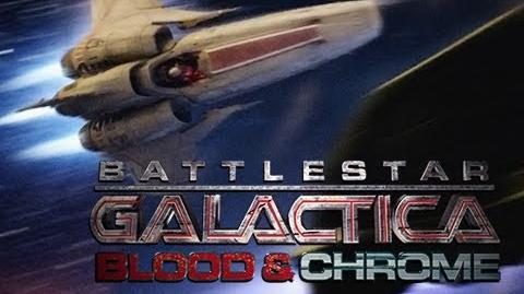 "Battlestar Galactica Blood and Chrome - ""Episode 1"""