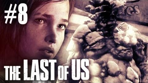 The Last of Us - Part 8
