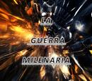 La Guerra Milenaria