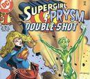 Supergirl/Prysm: Double Shot Vol 1 1