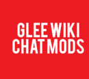Glee Wiki Chat Mods