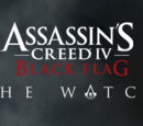 Assassin's Creed IV: Black Flag - The Watch