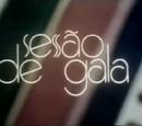 Sessão de Gala