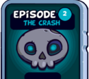 Episode 2: The Crash