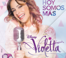 Violetta: Hoy Somos Más