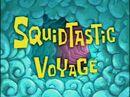 Squidtastic Voyage.jpg