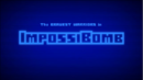 Impossibomb - Title Card.png