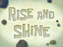 Rise and Shine.PNG